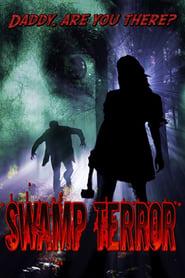 Swamp Terror (2014)
