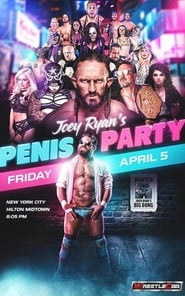 Joey Ryan's Penis Party (2019)