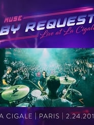 Muse By Request : Live at La Cigale