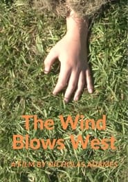 The Wind Blows West (2021)