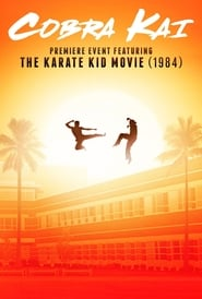 Cobra Kai Premiere feat. Karate Kid streaming vf
