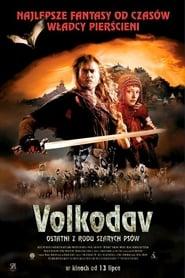 Volkodav: Ostatni z rodu Szarych Psów (2006) Online pl Lektor CDA Zalukaj