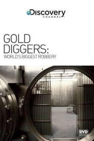 Aranyásó: a világ legnagyobb bankrablása