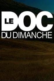 Watch Le doc du dimanche (2020)