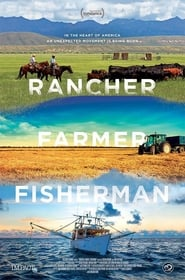 Rancher, Farmer, Fisherman (2017) Full Movie Watch Online Free