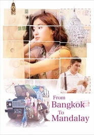 From Bangkok to Mandalay (2016) CDA Online Cały Film