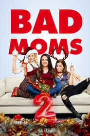 Bad Moms 2 movie