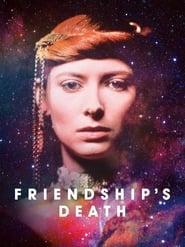 Friendship's Death (1987)