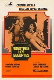 Nosotros, los decentes 1976