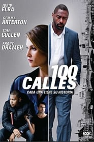 ver 100 calles / A Hundred Streets / 100 Streets