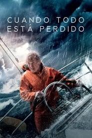 Todo está perdido (2013) | Cuando todo está perdido | All Is Lost