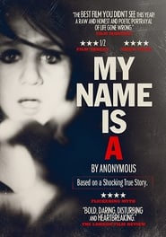 My Name Is 'A' by Anonymous 2012