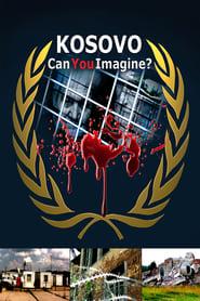 Kosovo: Can You Imagine? (2009)