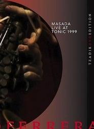 John Zorn Masada: Live at Tonic 1999 movie