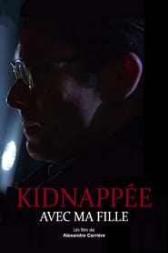 Kidnappée avec ma fille