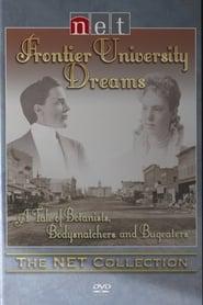 Frontier University Dreams (2005)