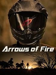 مترجم أونلاين و تحميل Arrows of Fire 2010 مشاهدة فيلم