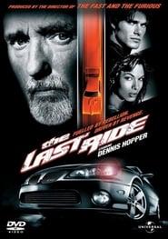 The Last Ride (2004), film online subtitrat