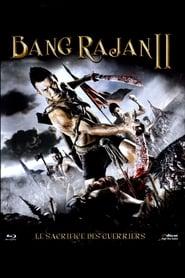 Bang Rajan 2 : Le Sacrifice des guerriers
