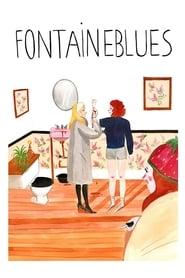 فيلم Fontaineblues 2018 مترجم أون لاين بجودة عالية