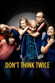 Poster Don't Think Twice 2016