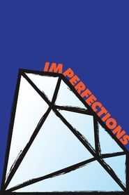 Watch Imperfections on Showbox Online