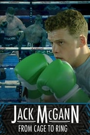 Watch Jack McGann: From Cage to Ring (2018) Fmovies