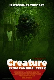 Watch Creature from Cannibal Creek (2019) Fmovies