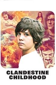 Poster for Clandestine Childhood