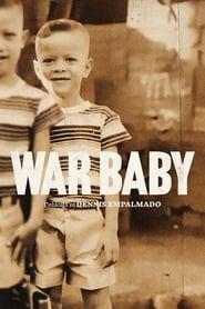 مشاهدة فيلم War Baby مترجم