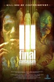 مشاهدة فيلم Ill: Final Contagium مترجم