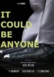 It Could Be Anyone (2021)