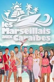 Les Marseillais aux Caraïbes Saison 1