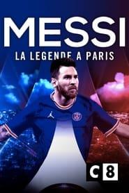 Messi : la légende à Paris (2021)