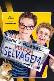 Mark e Russel: Viagem Selvagem