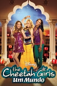 The Cheetah Girls 3 – Um Mundo
