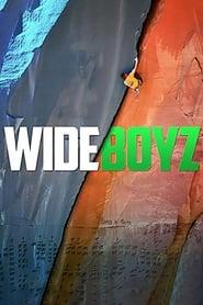 Wide Boyz (2012)
