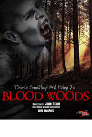 Blood Woods (2017)