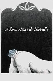 The Blue Flower of Novalis 2018