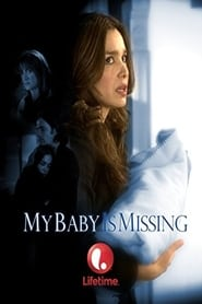 My Baby Is Missing (2007)