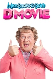 Mrs. Brown's Boys D'Movie (2014)