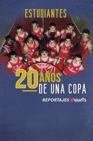 Estudiantes. 20 años de una Copa (2020)