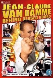 Jean-Claude Van Damme: Behind Closed Doors saison 01 episode 01