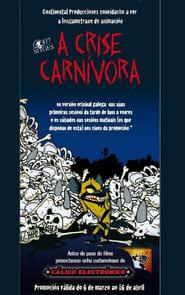 La crisis carnívora (2007)