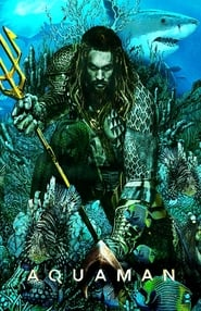 Aquaman [2018] Full Movie Download Free