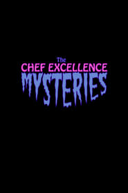 The Chef Excellence Mysteries 2013