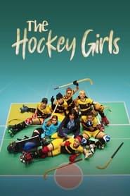 مشاهدة مسلسل The Hockey Girls مترجم أون لاين بجودة عالية