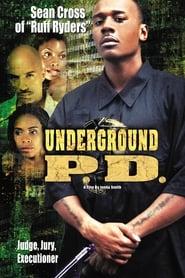 Underground P.D. movie