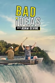 Bad Ideas with Adam Devine Saison 1