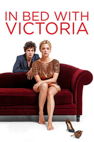 In Bed with Victoria (2016)